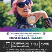 Victoria Pride Society - Annual Memorial Dragball Game 2019